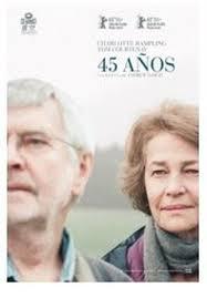CINE. 45 años. Jueves 26 de mayo. Teatro García Lorca. 19:30 h.