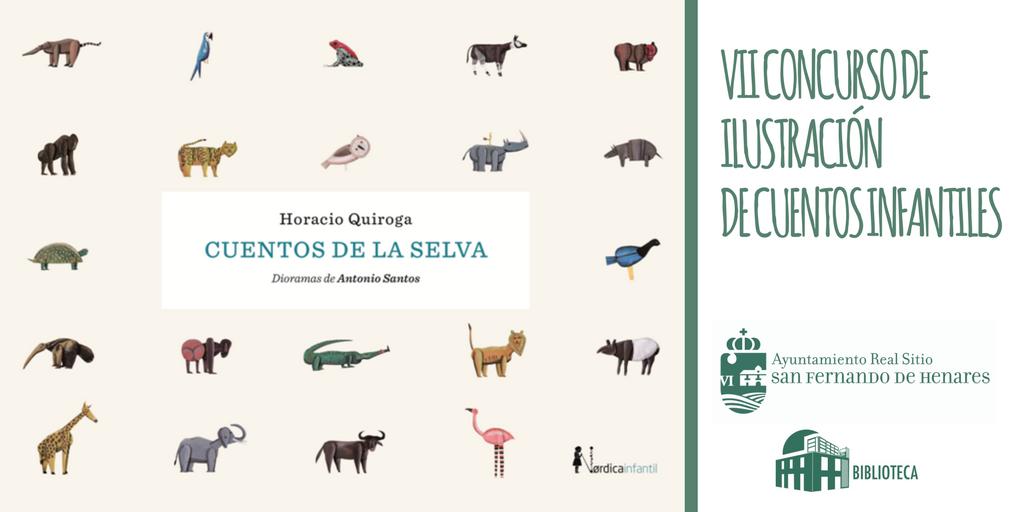 """VII CONCURSO DE ILUSTRACIÓN  –  """"Cuentos de la selva"""", de Horacio Quiroga"""