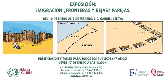 """Exposición """"Emigración: ¿Fronteras y Rejas? Parejas""""."""