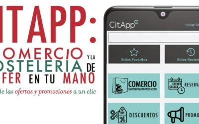 La Concejalía de Comercio pone en marcha un nueva campaña de promoción comercial: 'CitApp, el Comercio y la Hostelería de Sanfer en tu Mano. La Aplicación Móvil de las Ofertas y Promociones a un Clic'.