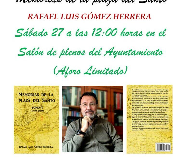 El Salón de Plenos acoge la presentación del libro 'Memorias de la plaza del Santo', de Rafael Luis Gómez