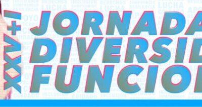 XXV+I Jornadas de Diversidad Funcional.  'Conoce a tus asociaciones. Siga la retransmisión desde este enlace a partir de las 17 horas